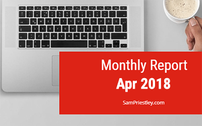 My Monthly Report – April 2018